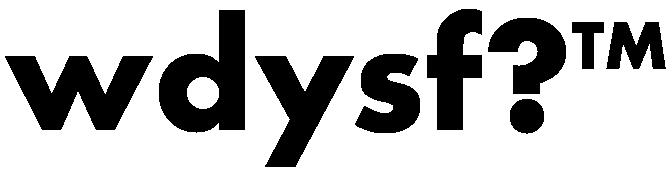 WDYSF